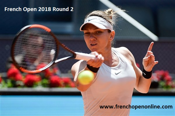 Women Singles 2nd Round French Open 2018 Live
