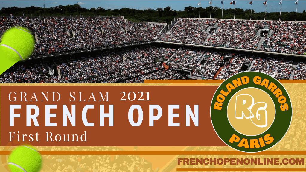 French Open Tennis Round 1 Day 1 Live Stream 2021 slider