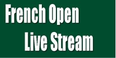 2018 French Open Live Stream