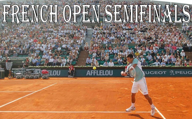 French open Semifinals