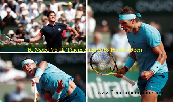 R. Nadal VS D. Thiem Final 2018 French Open Live