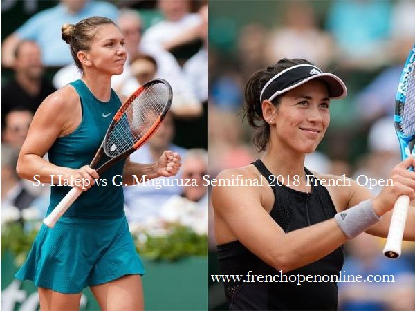 S. Halep vs G. Muguruza French Open 2018 Live