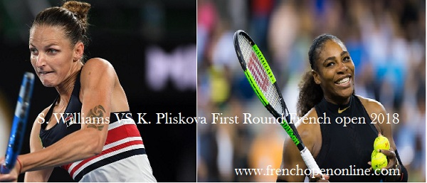 s.-williams-vs-k.-pliskova-rd1-french-open-2018-live-stream